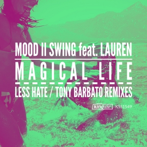 Mood II Swing feat. Lauren - Magical Life [King Street Sounds]