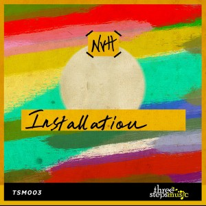 NVH - Installation [Three Steps Music]