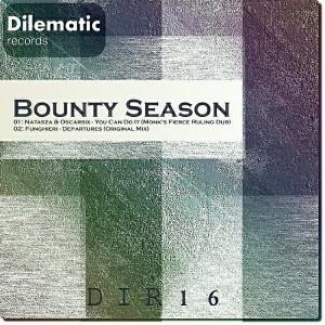 Natasza & Oscarsix, Funghieri - Bounty Season [Dilematic Records]