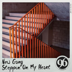 New Gang - Steppin on My Heart [96 Musique]
