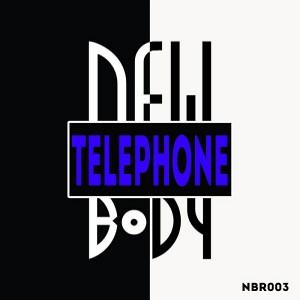 Newbody - Telephone [Newbody Records]