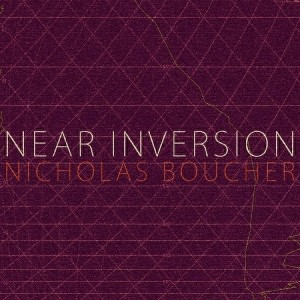 Nicholas Boucher - Near Inversion [Twister Music Milano]