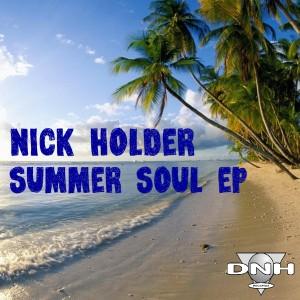 Nick Holder - Summer Soul EP [DNH]