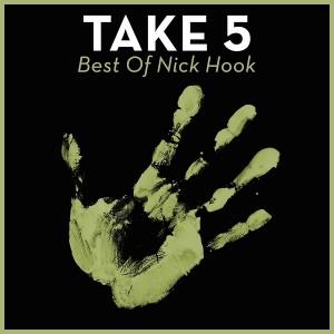 Nick Hook - Take 5 - Best Of Nick Hook [House Of House]