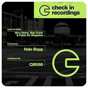 Nico Heinz & Max Kuhn & Fabio De Magistris - Hale Bopp [Check In Recordings]