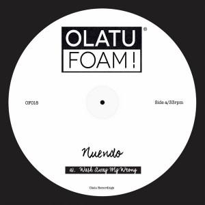 Nuendo - Wash Away My Wrong [Olatu Foam!]