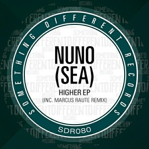 Nuno (SEA) - Higher EP [Something Different Records]