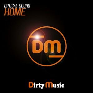 Optical Sound - Home [Dirty Music]