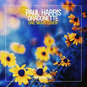 Paul Harris feat. Dragonette - One Night Lover [Enormous Tunes]