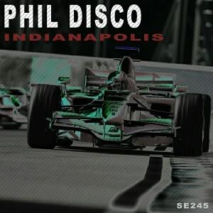 Phil Disco - Indianapolis [Sound Exhibitions]