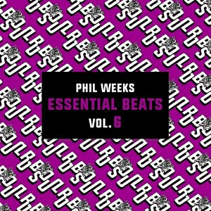 Phil Weeks - Essential Beats, Vol. 6 [Robsoul Essential]