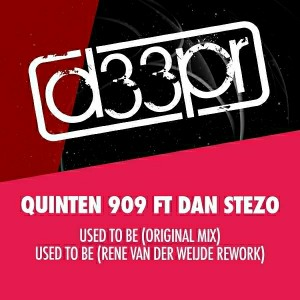 Quinten 909 feat. Dan Stezo - Used to Be [D33pr]