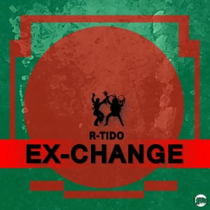R-Tido - Ex-Change [La'Ute Records]