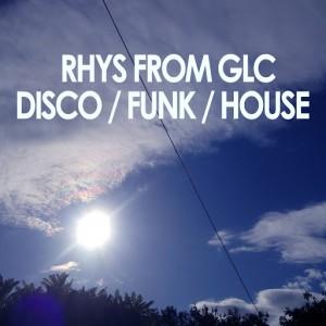RHYS from GLC - Disco  Funk  House [1983]