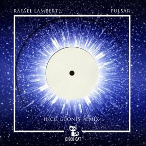 Rafael Lambert - Pulsar [Disco Cat]