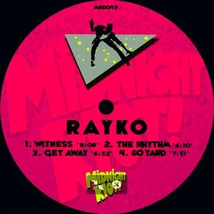 Rayko - Witness [Midnight Riot]