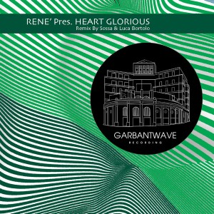 René - Heart Glorious [Garbantwave]