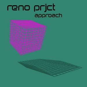 Reno Prjct - Approach [Good Food]