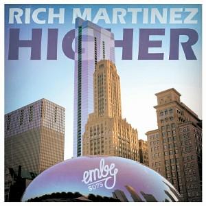 Rich Martinez - Higher [emby]