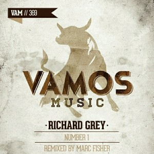 Richard Grey - Number 1 [Vamos Music]