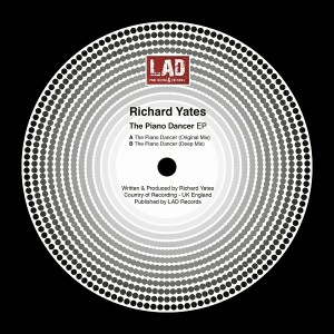 Richard Yates - The Piano Dancer [LAD Publishing & Records]