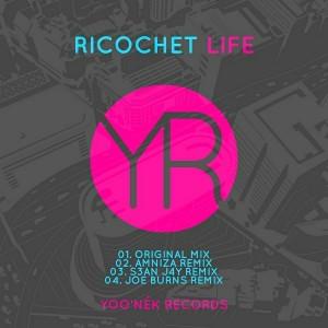 Ricochet - Life [Yoo'nek Records]