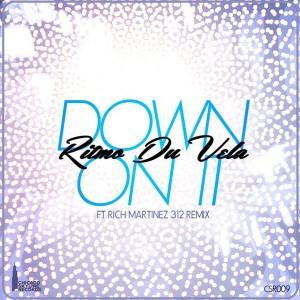 Ritmo Du Vela - Down On It [Chicago Skyline Records]