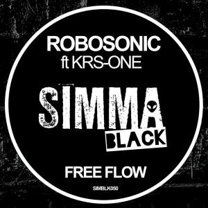 Robosonic feat. KRS-One - Free Flow [Simma Black]