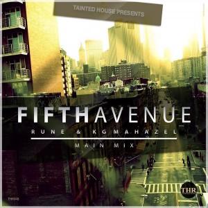Rune & Kg Mahazel - Fifth Avenue [Tainted House]