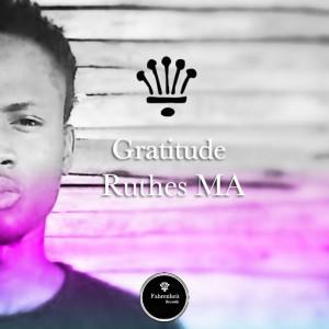 Ruthes Ma - Gratitude [Fahrenheit Records]