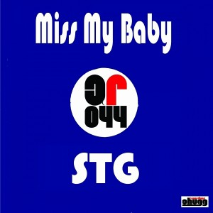 STG - Miss My Baby [Chugg Recordings]