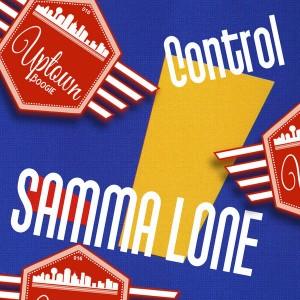 Samma Lone - Control [Uptown Boogie]