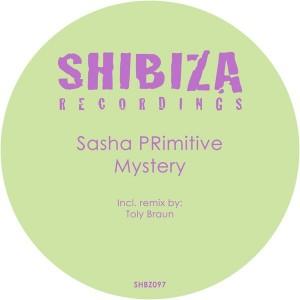 Sasha PRimitive - Mystery [Shibiza Recordings]