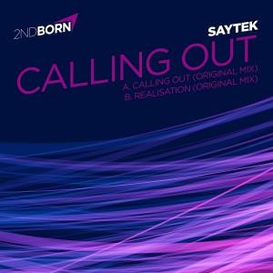 Saytek - Calling Out EP [2nd Born]