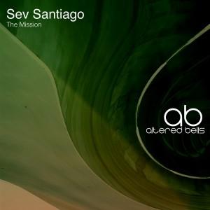 Sev Santiago - The Mission [Altered Bells]