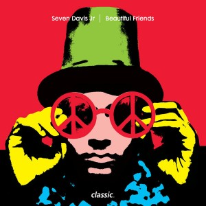 Seven Davis Jr. - Beautiful Friends (Remixes) [Classic Music Company]