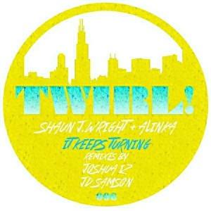 Shaun J. Wright, Alinka - It Keeps Turning [Twirl Recordings]