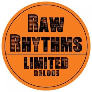 Sishi Rosch - Raw Rhythms Limited 003 [Raw Rhythms Limited]