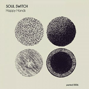 Soul Switch - Happy Hands [PARTED]