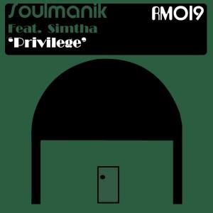 Soulmanik feat. Simtha - Privilege [Rural Musiq]