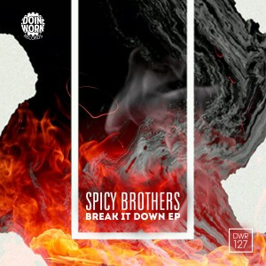 Spicy  Brothers - Break It Down EP [Doin Work Records]