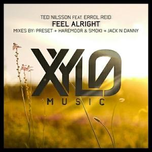 Ted Nilsson, Errol Reid - Feel Alright [Xylo Music]