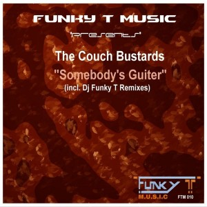 The Couch Bustards - Somebody's Guiter [Funky T Music]