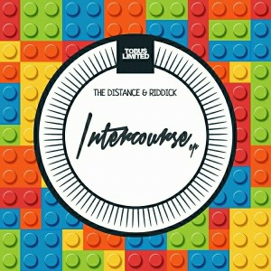 The Distance & Riddick - Intercourse EP [Tobus Limited]
