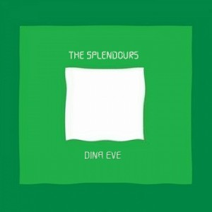 The Splendours - Dina Eve [Airbuzz Recordings]