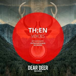 Th;en - Voices [Dear Deer]