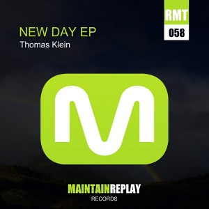 Thomas Klein - New Day EP [Maintain Replay Records]