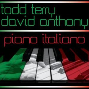Todd Terry, David Anthony - Piano Italiano [Inhouse]