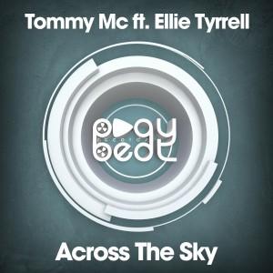 Tommy Mc - Across the Sky (feat. Ellie Tyrrell)