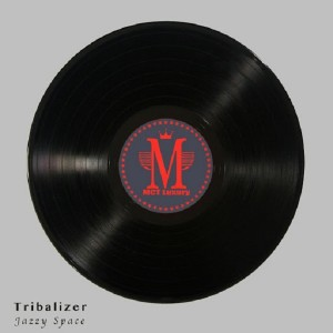Tribalizer - Jazzy Space (Alan de Laniere Mix) [MCT Luxury]